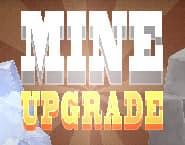 Αναβάθμιση Ορυχείου;